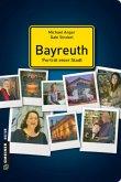 Bayreuth - Porträt einer Stadt