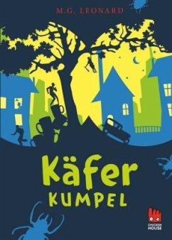 Käferkumpel / Käferabenteuer Bd.1 - Leonard, M. G.