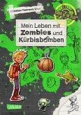 Mein Leben mit Zombies und Kürbisbomben / School of the dead Bd.1