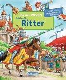 Erlebe die Ritter / Hör mal Wissen Bd.2