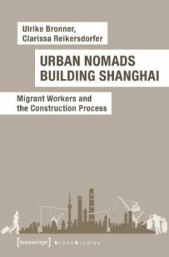 Urban Nomads Building Shanghai - Bronner, Ulrike; Reikersdorfer, Clarissa