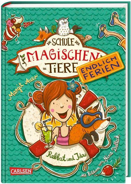 Rabbat und Ida / Die Schule der magischen Tiere - Endlich Ferien Bd.1 - Auer, Margit