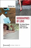 Geographies of Love