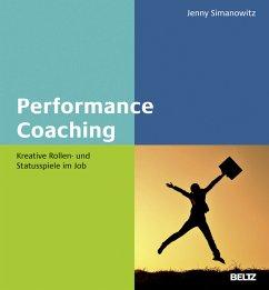 Performance Coaching - Simanowitz, Jenny