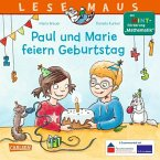 Paul und Marie feiern Geburtstag / Lesemaus Bd.183