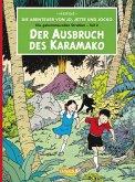 Der Ausbruch des Karamako / Die Abenteuer von Jo, Jette und Jocko Bd.2