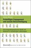 Freiwilliges Engagement und soziale Benachteiligung