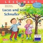 Lucas und sein Schnuller / Lesemaus Bd.80
