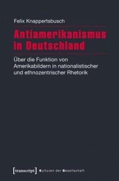 Antiamerikanismus in Deutschland