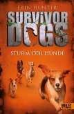 Sturm der Hunde / Survivor Dogs Bd.6