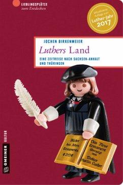 Luthers Land - Birkenmeier, Jochen