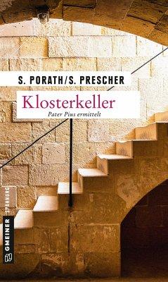 Klosterkeller - Porath, Silke; Prescher, Sören