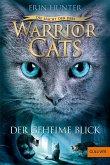 Der geheime Blick / Warrior Cats Staffel 3 Bd.1