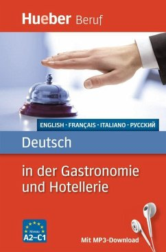 Deutsch in der Gastronomie und Hotellerie - Albrecht, Urte; Kostka von Liebinsfeld, Gerhard