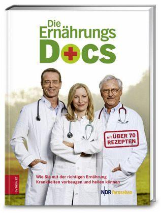 Die Ernährungs-Docs - Riedl, Dr. med. Matthias; Fleck, Dr. med. Anne; Klasen, Dr. med. Jörn