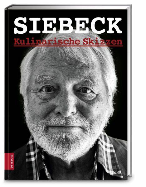 Superb Kulinarische Skizzen   Siebeck, Wolfram