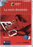 La mort dessinée, Audio-CD + Begleitbuch