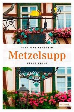 Metzelsupp - Greifenstein, Gina