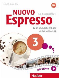 Nuovo Espresso 3. Lehr- und Arbeitsbuch mit DVD und Audio-CD - Ziglio, Luciana;Balì, Maria