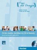 Fit fürs Goethe-Zertifikat A2 / Fit in Deutsch. Lehrbuch mit Audio-CD