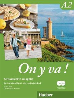 On y va ! A2 - Aktualisierte Ausgabe. Lehr- und Arbeitsbuch mit komplettem Audiomaterial - Laudut, Nicole; Patte-Möllmann, Catherine