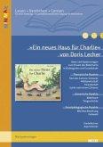 """""""Ein neues Haus für Charlie"""" von Doris Lecher"""