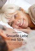 Sexuelle Liebe mit 50+