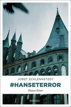 #hanseterror / Kommissar Birger Andresen Bd.9 - Schlennstedt, Jobst