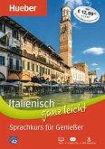 Italienisch ganz leicht Sprachkurs für Genießer