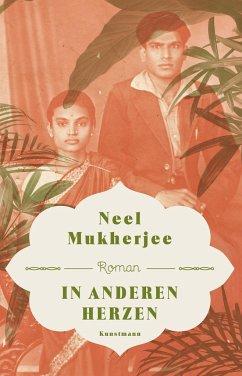 In anderen Herzen - Mukherjee, Neel