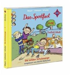 Die wilden Schulzwerge - Das Sportfest und Endlich Schule!, 1 Audio-CD - Meyer; Lehmann; Schulze