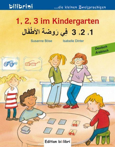 1 2 3 im kindergarten kinderbuch deutscharabisch von