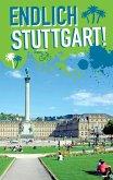 Endlich Stuttgart! (eBook, PDF)