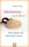 Jakobsweg - und dann? (eBook, ePUB)