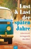 Lust und Last der späten Jahre (eBook, ePUB)