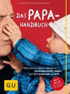 Das Papa-Handbuch (Mängelexemplar) - Richter, Robert; Schäfer, Eberhard