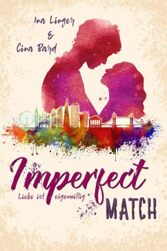 Imperfect Match (eBook, ePUB) - Linger, Ina; Bard, Cina
