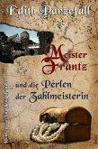 Meister Frantz und die Perlen der Zahlmeisterin (eBook, ePUB)