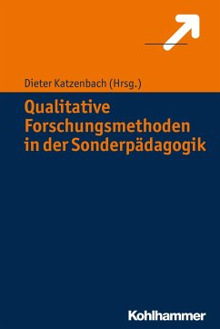 Qualitative Forschungsmethoden in der Sonderpäd...