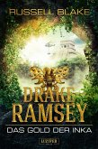 Das Gold der Inka / Drake Ramsey Bd.1 (eBook, ePUB)