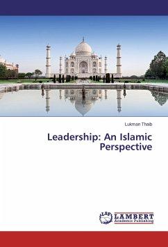 Leadership: An Islamic Perspective