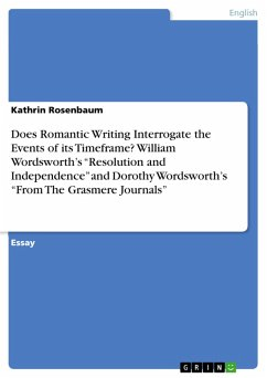 Does Romantic Writing Interrogate the Events of its Timeframe? William Wordsworth's