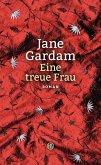 Eine treue Frau / Old Filth Trilogie Bd.2