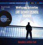 Die schützende Hand / Georg Dengler Bd.8 (1 MP3-CDs)