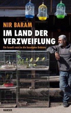Im Land der Verzweiflung - Baram, Nir