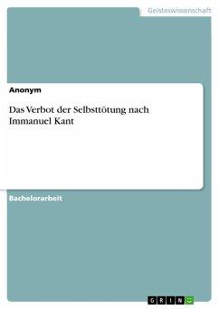 Das Verbot der Selbsttötung nach Immanuel Kant