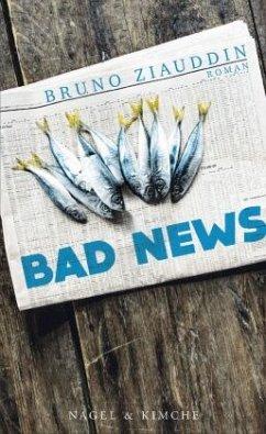 Bad News - Ziauddin, Bruno