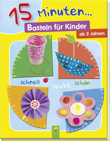 15 minuten basteln f r kinder von elisabeth holzapfel buch. Black Bedroom Furniture Sets. Home Design Ideas