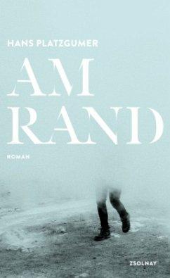 Am Rand - Platzgumer, Hans