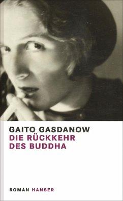 Die Rückkehr des Buddha - Gasdanow, Gaito
